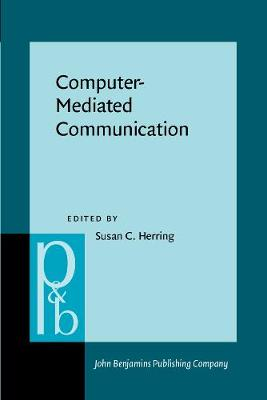 Computer-Mediated Communication: Linguistic, social, and cross-cultural perspectives - Pragmatics & Beyond New Series 39 (Paperback)