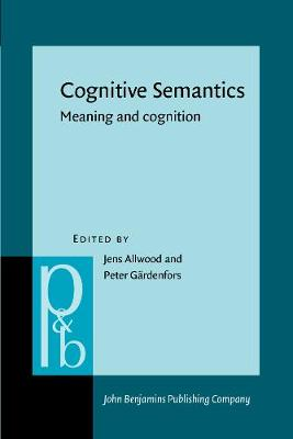 Cognitive Semantics: Meaning and cognition - Pragmatics & Beyond New Series 55 (Paperback)