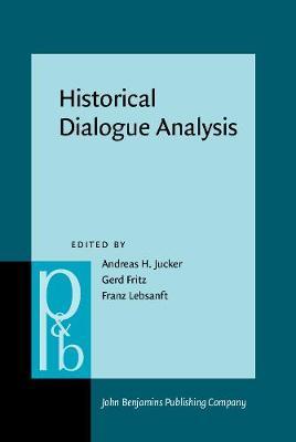 Historical Dialogue Analysis - Pragmatics & Beyond New Series 66 (Hardback)