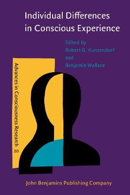 Individual Differences in Conscious Experience - Advances in Consciousness Research 20 (Paperback)