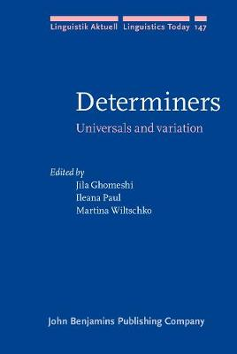 Determiners: Universals and variation - Linguistik Aktuell/Linguistics Today 147 (Hardback)