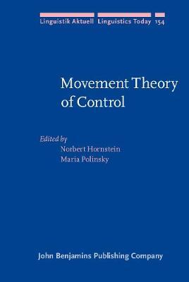 Movement Theory of Control - Linguistik Aktuell/Linguistics Today 154 (Hardback)