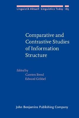 Comparative and Contrastive Studies of Information Structure - Linguistik Aktuell/Linguistics Today 165 (Hardback)