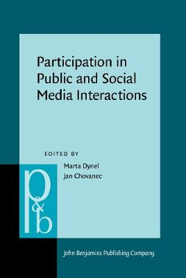 Participation in Public and Social Media Interactions - Pragmatics & Beyond New Series 256 (Hardback)