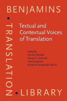 Textual and Contextual Voices of Translation - Benjamins Translation Library 137 (Hardback)