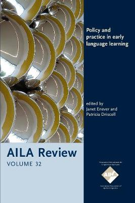 Policy and practice in early language learning - AILA Review 32 (Paperback)