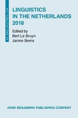 Linguistics in the Netherlands 2018 - Linguistics in the Netherlands 35 (Paperback)