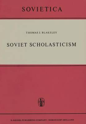 Soviet Scholasticism - Sovietica 6 (Hardback)
