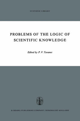 Problems of the Logic of Scientific Knowledge - Synthese Library 25 (Hardback)