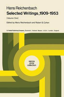 Selected Writings 1909-1953: Volume One - Vienna Circle Collection 4a (Paperback)