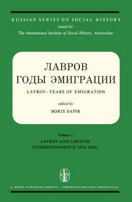 Temporary Title 19991103: Vol. I: Lavrov and Lopatin (Correspondence 1870-1883) Vol. II: Other Correspondence of Lavrov and Va (Hardback)