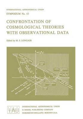 Confrontation of Cosmological Theories with Observational Data - International Astronomical Union Symposia 63 (Paperback)