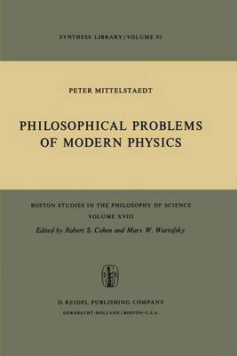 Philosophical Problems of Modern Physics - Boston Studies in the Philosophy and History of Science 18 (Paperback)