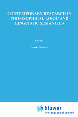 Contemporary Research in Philosophical Logic and Linguistic Semantics - The Western Ontario Series in Philosophy of Science 4 (Paperback)