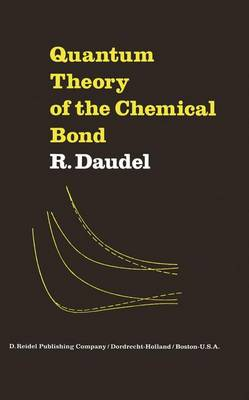 Quantum Theory of the Chemical Bond (Paperback)