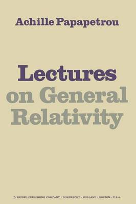 Lectures on General Relativity (Paperback)