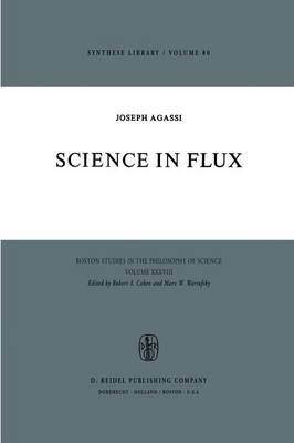 Science in Flux - Boston Studies in the Philosophy and History of Science 28 (Paperback)