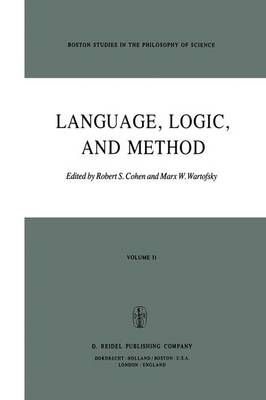Language, Logic and Method - Boston Studies in the Philosophy and History of Science 31 (Hardback)