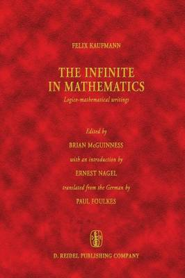 The Infinite in Mathematics: Logico-mathematical writings - Vienna Circle Collection 9 (Paperback)