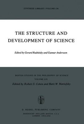 The Structure and Development of Science - Boston Studies in the Philosophy and History of Science 59 (Hardback)