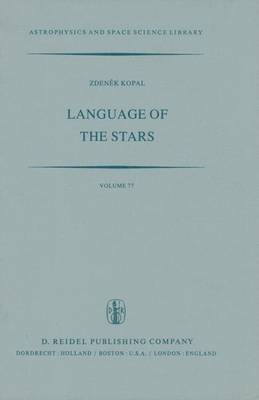 Language of the Stars: A Discourse on the Theory of the Light Changes of Eclipsing Variables - Astrophysics and Space Science Library 77 (Hardback)