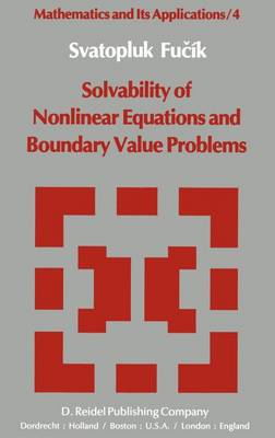 Solvability of Nonlinear Equations and Boundary Value Problems - Mathematics and Its Applications 4 (Hardback)