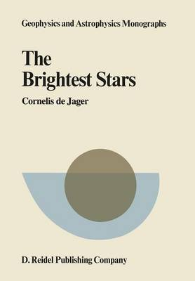 The Brightest Stars - Geophysics and Astrophysics Monographs 19 (Paperback)