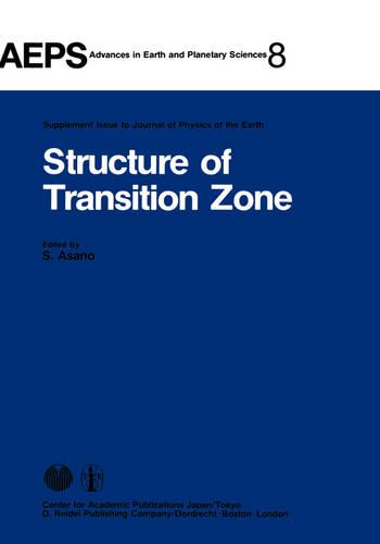 Structure of Transition Zone - Advances in Earth and Planetary Sciences 8 (Hardback)