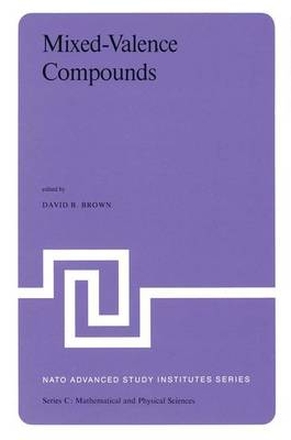 Mixed-Valence Compounds: Theory and Applications in Chemistry, Physics, Geology,and Biology - NATO Science Series C 58 (Hardback)