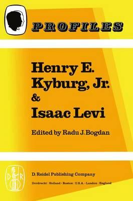 Henry E. Kyburg, Jr. & Isaac Levi - Profiles 3 (Hardback)