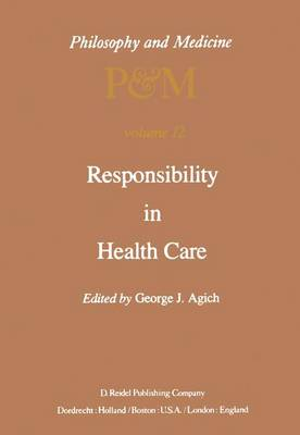 Responsibility in Health Care - Philosophy and Medicine 12 (Hardback)