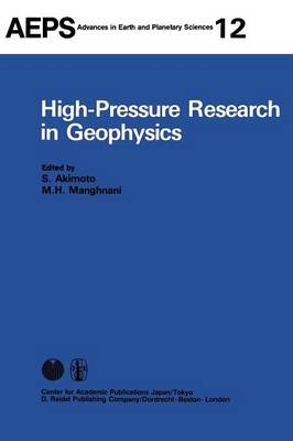 High-Pressure Research in Geophysics - Advances in Earth and Planetary Sciences 12 (Hardback)