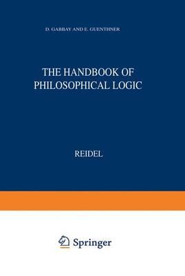 Handbook of Philosophical Logic: Elements of Classical Logic v. 1 (Hardback)