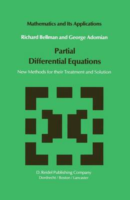 Partial Differential Equations: New Methods for Their Treatment and Solution - Mathematics and Its Applications 15 (Hardback)