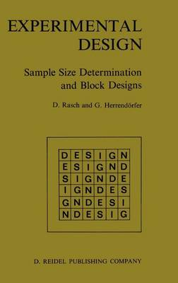 Experimental Design: Sample Size Determination and Block Designs (Hardback)