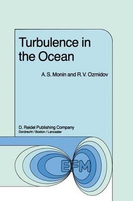 Turbulence in the Ocean - Environmental Fluid Mechanics 3 (Hardback)