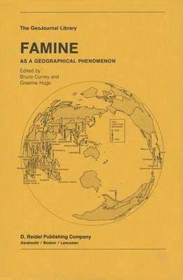 Famine: As a Geographical Phenomenon - GeoJournal Library 1 (Hardback)