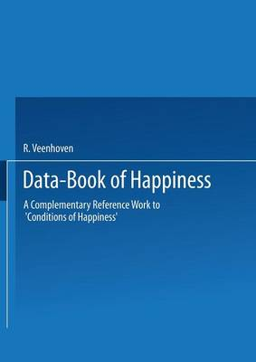 Data-Book of Happiness: A Complementary Reference Work to `Conditions of Happiness' by the same author (Paperback)