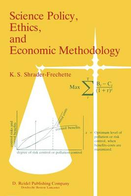 Science Policy, Ethics, and Economic Methodology: Some Problems of Technology Assessment and Environmental-Impact Analysis (Hardback)