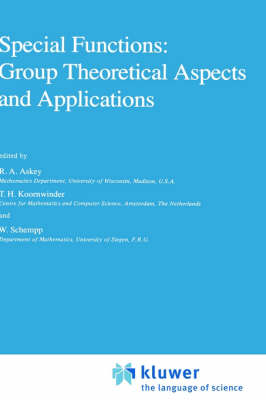 Special Functions: Group Theoretical Aspects and Applications - Mathematics and its Applications v. 18 (Hardback)