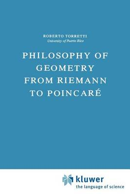 Philosophy of Geometry from Riemann to Poincare - Episteme 7 (Paperback)
