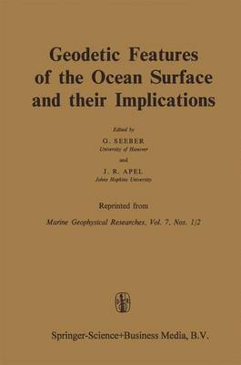 Geodetic Features of the Ocean Surface and their Implications (Hardback)