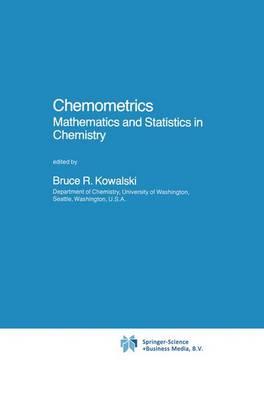 Chemometrics: Mathematics and Statistics in Chemistry - NATO Science Series C 138 (Hardback)