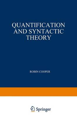 Quantification and Syntactic Theory - Studies in Linguistics and Philosophy 21 (Paperback)