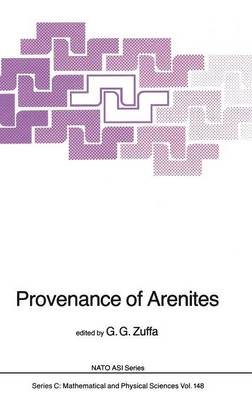Provenance of Arenites - NATO Science Series C 148 (Hardback)