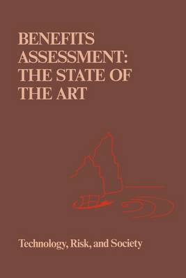 Benefits Assessment: The State of the Art - Risk, Governance and Society 1 (Hardback)