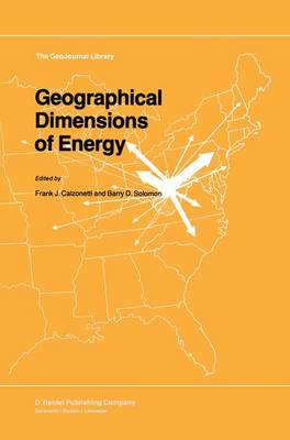 Geographical Dimensions of Energy - GeoJournal Library 5 (Hardback)