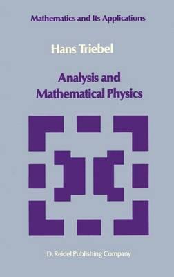 Analysis and Mathematical Physics - Mathematics and its Applications 24 (Hardback)