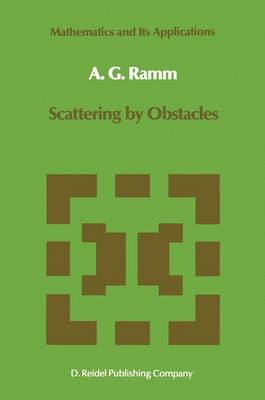 Scattering by Obstacles - Mathematics and Its Applications 21 (Hardback)