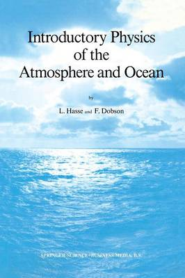Introductory Physics of the Atmosphere and Ocean (Paperback)